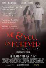 Movie Me & You, Us, Forever
