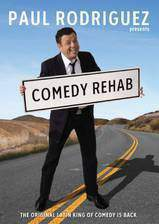 Movie Paul Rodriguez & Friends: Comedy Rehab