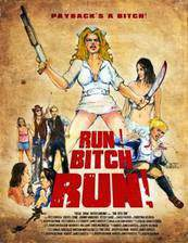 Movie Run! Bitch Run!