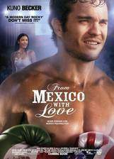 Movie From Mexico with Love