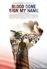 Movie Blood Done Sign My Name
