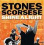 The Rolling Stones: Shine a Light Movie Special