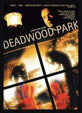 Movie Deadwood Park