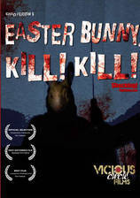 Movie Easter Bunny, Kill! Kill!