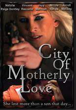 Movie City of Motherly Love
