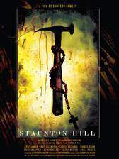 Movie Staunton Hill