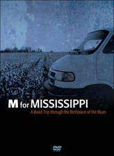 Movie M for Mississippi: A Road Trip through the Birthplace of the Blues