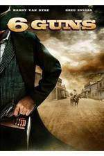 Movie 6 Guns