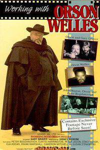 Working with Orson Welles