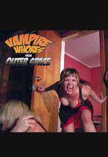 Movie Vampire Whores from Outer Space