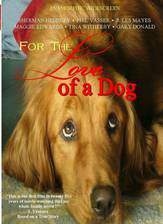 Movie For the Love of a Dog