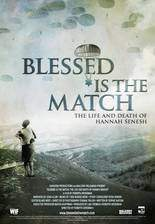 Movie Blessed Is the Match: The Life and Death of Hannah Senesh