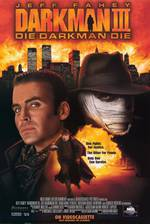 Movie Darkman III: Die Darkman Die