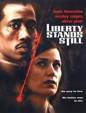 Movie Liberty Stands Still