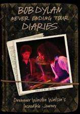 Movie Bob Dylan Never Ending Tour Diaries: Drummer Winston Watsons Incredible Journey