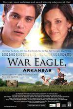 Movie War Eagle, Arkansas
