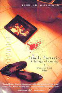 Family Portraits: A Trilogy of America