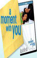 A Moment with You