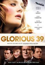 Movie Glorious 39