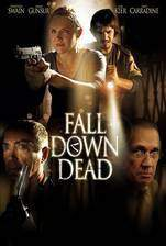 Movie Fall Down Dead