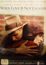 Movie When Love Is Not Enough: The Lois Wilson Story