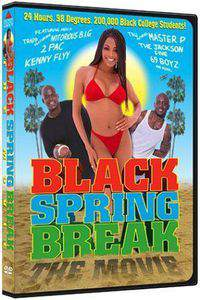 Black Spring Break: The Movie
