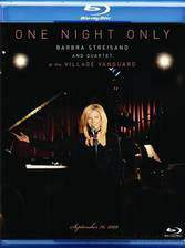 Movie One Night Only: Barbra Streisand and Quartet at the Village Vanguard - September 26,2009