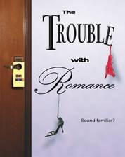 Movie The Trouble with Romance