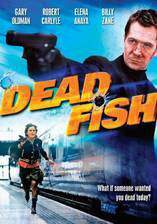 Movie Dead Fish
