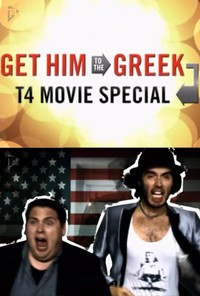 Get Him to the Greek T4 Movie Special