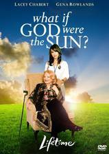 Movie What If God Were the Sun?