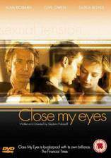 Movie Close My Eyes