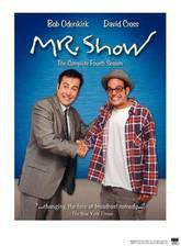 Movie Mr. Show with Bob and David