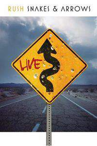 Rush: Snakes & Arrows - Live in Holland