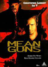 Movie Mean Guns