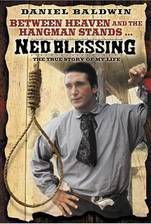 Movie Ned Blessing: The True Story of My Life