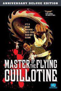 Master of the Flying Guillotine