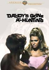 Movie Daddy's Gone A-Hunting