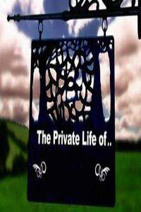 The Private Life of...