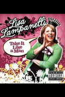Lisa Lampanelli: Take It Like a Man