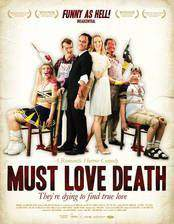 Movie Must Love Death