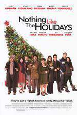 Movie Nothing Like the Holidays