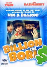 Movie Billions for Boris