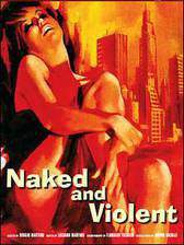 Movie Naked and Violent
