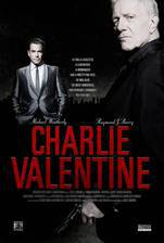 Movie Charlie Valentine