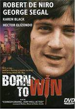 Movie Born to Win