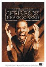 Movie Chris Rock: Never Scared