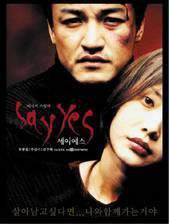 Movie Say Yes