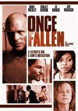 Movie Once Fallen