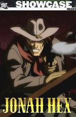 Movie DC Showcase: Jonah Hex